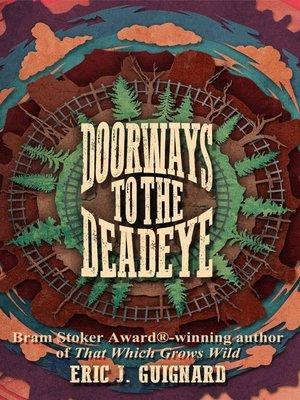 cover image of Doorways to the Deadeye
