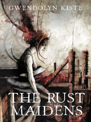 cover image of The Rust Maidens