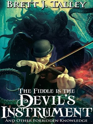 cover image of The Fiddle is the Devil's Instrument