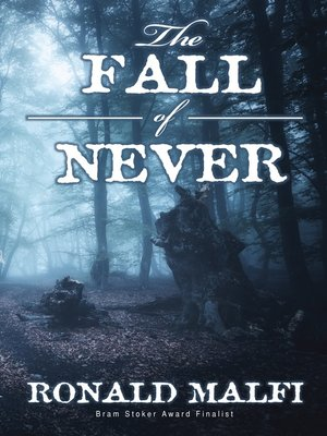 cover image of The Fall of Never