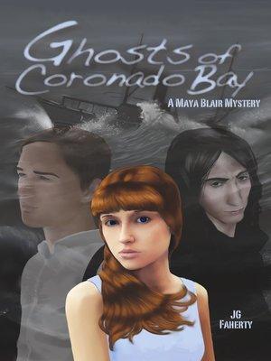 cover image of Ghosts of Coronado Bay