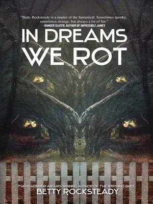 cover image of In Dreams We Rot