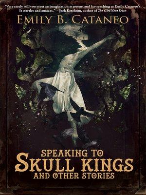 cover image of Speaking to Skull Kings