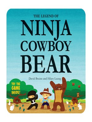 cover image of The Legend of Ninja Cowboy Bear