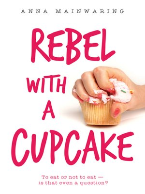 cover image of Rebel with a Cupcake