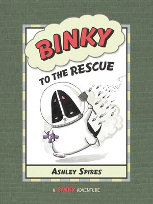 cover image of Binky to the Rescue