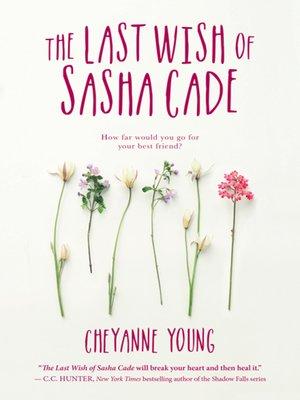 cover image of The Last Wish of Sasha Cade