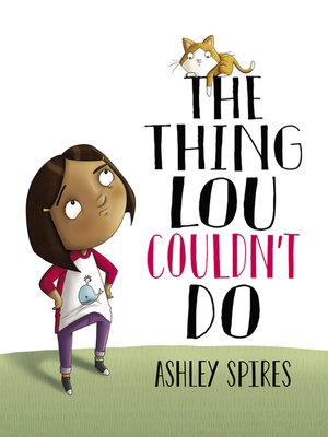 cover image of The Thing Lou Couldn't Do