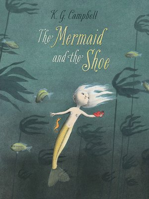 cover image of The Mermaid and the Shoe