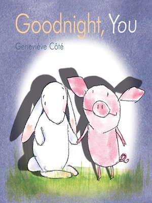 cover image of Goodnight, You