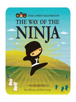 cover image of Ninja Cowboy Bear Presents the Way of the Ninja