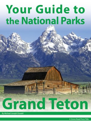 cover image of Your Guide to Grand Teton National Park
