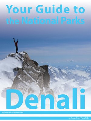 cover image of Your Guide to Denali National Park
