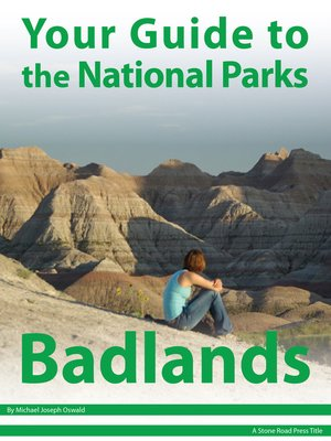 cover image of Your Guide to Badlands National Park