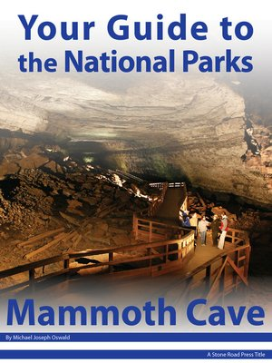 cover image of Your Guide to Mammoth Cave National Park