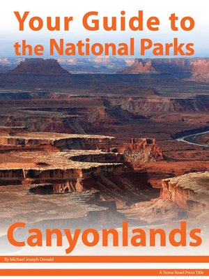 cover image of Your Guide to Canyonlands National Park