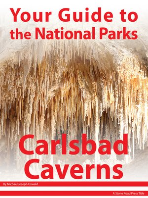 cover image of Your Guide to Carlsbad Caverns National Park