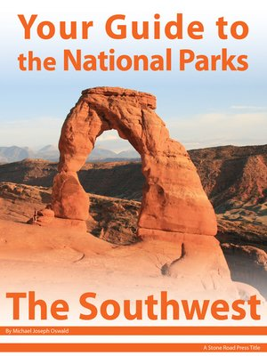 cover image of Your Guide to the National Parks of the Southwest