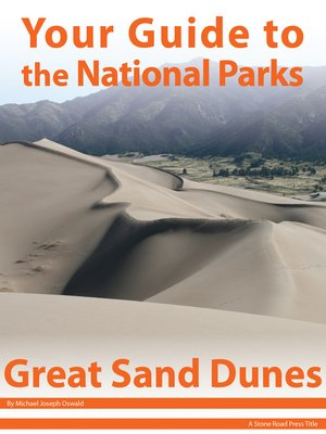 cover image of Your Guide to Great Sand Dunes National Park
