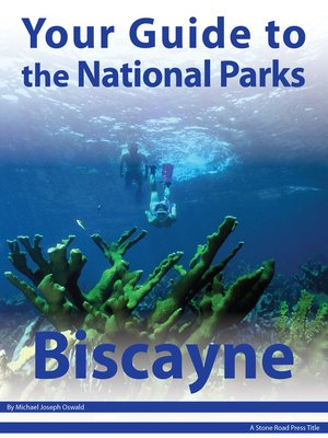 cover image of Your Guide to Biscayne National Park