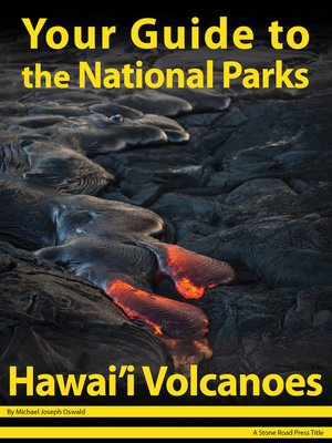 cover image of Your Guide to Hawai'i Volcanoes National Park