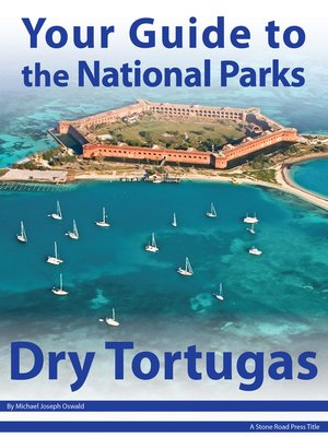 cover image of Your Guide to Dry Tortugas National Park