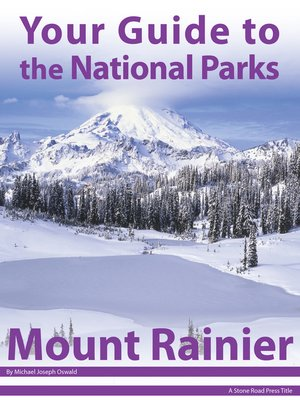 cover image of Your Guide to Mount Rainier National Park