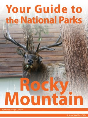 cover image of Your Guide to Rocky Mountain National Park