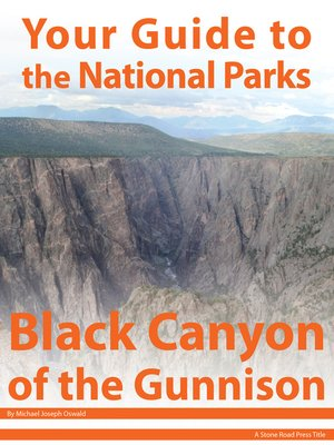 cover image of Your Guide to Black Canyon of the Gunnison National Park
