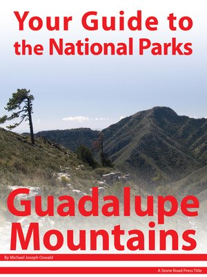 cover image of Your Guide to Guadalupe Mountains National Park