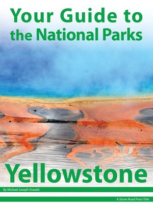 cover image of Your Guide to Yellowstone National Park