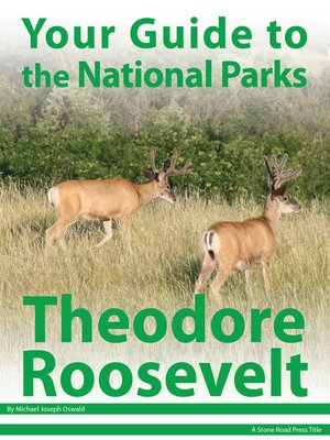cover image of Your Guide to Theodore Roosevelt National Park