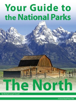 cover image of Your Guide to the National Parks of the North