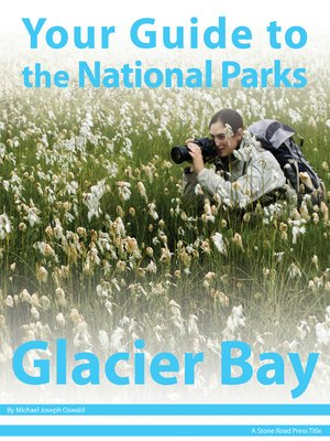 cover image of Your Guide to Glacier Bay National Park