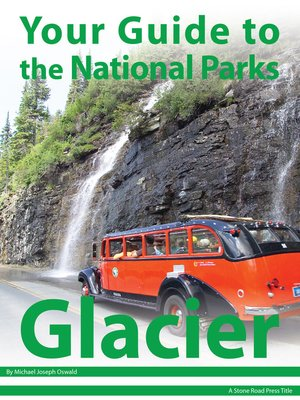 cover image of Your Guide to Glacier National Park