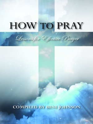 How to Pray by Morris Cerullo · OverDrive (Rakuten OverDrive