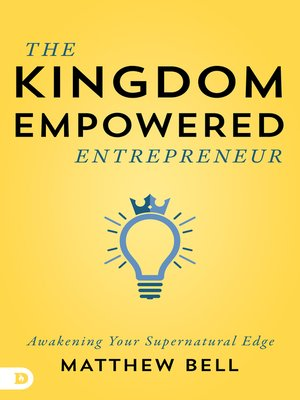 cover image of The Kingdom-Empowered Entrepreneur