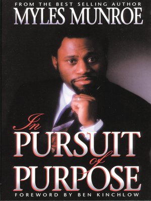 in pursuit of purpose by myles munroe pdf free download