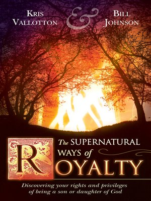 cover image of The Supernatural Ways of Royalty