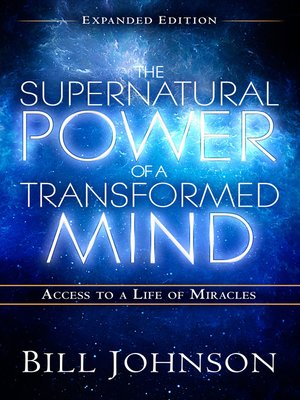 cover image of The Supernatural Power of a Transformed Mind