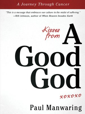 cover image of Kisses from a Good God