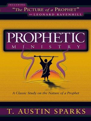Prophetic Ministry by T  Austin Sparks · OverDrive (Rakuten
