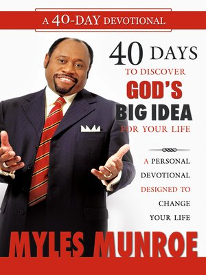 Myles munroe overdrive rakuten overdrive ebooks audiobooks and 40 days to discovering gods fandeluxe Images