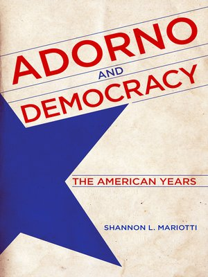 cover image of Adorno and Democracy