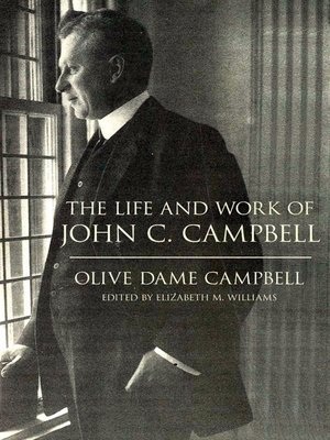 cover image of The Life and Work of John C. Campbell