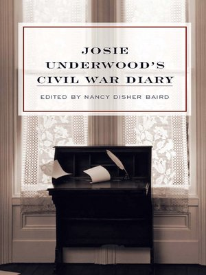 cover image of Josie Underwood's Civil War Diary