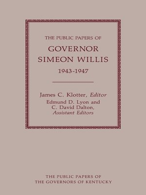 cover image of The Public Papers of Governor Simeon Willis, 1943-1947