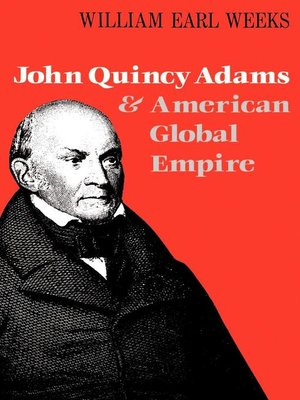 cover image of John Quincy Adams and American Global Empire