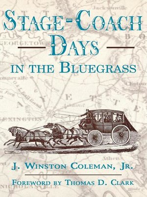 cover image of Stage-Coach Days In the Bluegrass