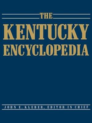 cover image of The Kentucky Encyclopedia